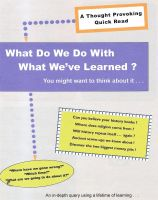 Cover for 'What Do We Do With What We've Learned?'