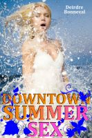 Cover for 'Downtown Summer Sex'