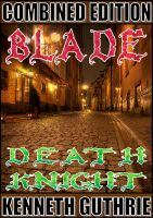 Cover for 'Blade and Death Knight (Combined Edition)'