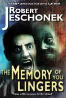 Cover for 'The Memory of You Lingers'