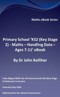 Cover for 'Primary School 'KS2 (Key Stage 2) - Maths – Handling Data - Ages 7-11' eBook'