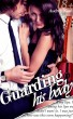 Guarding His Body (Billionaire Lovers, Vol. II) by Audrey Nash