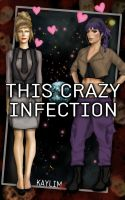 Cover for 'This Crazy Infection'