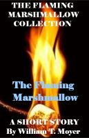 Cover for 'The Flaming Marshmallow'