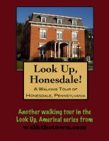 Cover for 'A Walking Tour of Honesdale, Pennsylvania'