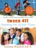 Tween 411: Parenting the Elusive Tween (HELPFUL TIPS AND ADVICE FOR RAISING YOUR TWEEN) by Erainna Winnett