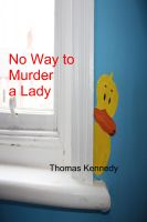 Cover for 'No way to murder a Lady'