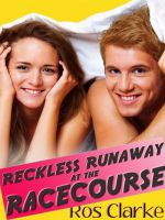 Cover for 'Reckless Runaway at the Racecourse'