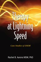 Cover for 'Therapy at Lightning Speed: Case Studies of EMDR'
