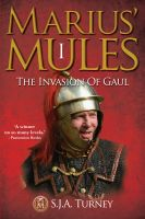 Cover for 'Marius' Mules: The Invasion of Gaul'