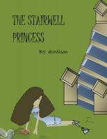 Cover for 'The Stairwell Princess'