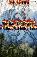Cover for 'The Oak, The Dragon, and Other, Off-Kilter Tales'