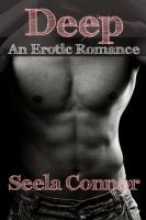 Cover for 'Deep: An Erotic Romance'