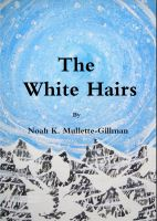 Cover for 'The White Hairs'