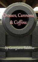 Cover for 'Crosses, Cannons & Coffins'