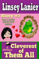 Cover for 'Cleverest of Them All: Story 3 (A Fairy Tale Romance)'