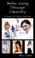 Cover for 'Better Loving Through Chemistry: A Dreams of Control Anthology'