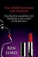 Cover for 'The Avon Business for Newbies'