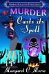Murder Casts Its Spell by Margaret C. Morse