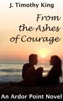 Cover for 'From the Ashes of Courage'