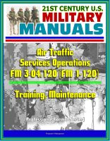 Cover for '21st Century U.S. Military Manuals: Air Traffic Services Operations - FM 3-04.120 (FM 1-120) - Training, Maintenance (Professional Format Series)'