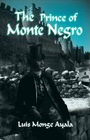 Cover for 'The Prince of Monte Negro'