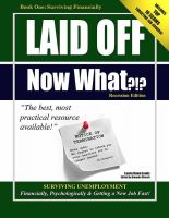 Cover for 'Laid Off Now What?!? Thriving Financially through Unemployment'