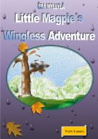 Cover for 'Little Magpie´s Wingless Adventure'
