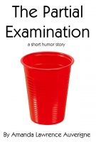 Cover for 'The Partial Examination: A Short Humor Story'