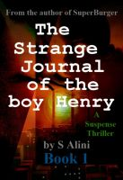 Cover for 'The Strange Journal of the Boy Henry'