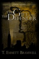 Cover for 'The Gift and the Defender'