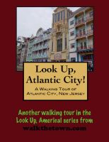 Cover for 'A Walking Tour of Atlantic City, New Jersey'