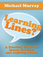 Cover for 'Learning Lines? A Practical Guide for Drama Students and Aspiring Actors'