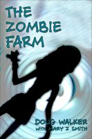 Cover for 'The Zombie Farm'