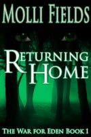 Cover for 'Returning Home (The War for Eden Series Book 1)'
