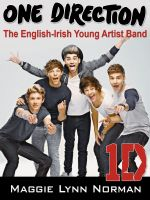 Cover for 'One Direction:  The English-Irish Young Artist Band'