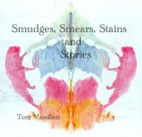 Cover for 'Smudges, Smears, Stains and Stories'