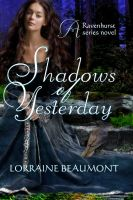 Cover for 'Shadows of Yesterday (Ravenhurst Series, #2) A New Adult Time Travel Romance'