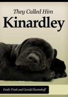 Cover for 'They Called Him Kinardley'