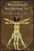 Cover for 'Nocturnal Academy 6: The Da Vinci Codex'