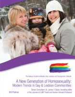Cover for 'A New Generation of Homosexuality: Modern Trends in Gay and Lesbian Communities'