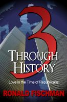 Cover for '3 Through History: Love in the Time of Republicans'