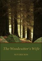 Cover for 'The Woodcutter's Wife'