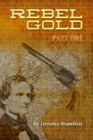 Cover for 'Rebel Gold Part One'