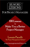 Cover for 'Six Word Lessons For Project Managers - 100 Lessons to Make You a Better Project Manager'