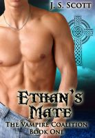 Cover for 'Ethan's Mate (Book One: The Vampire Coalition)'