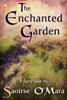 Cover for 'The Enchanted Garden'