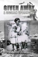 Cover for 'Given Away, A Sicilian Upbringing'