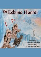 Cover for 'The Eskimo Hunter'