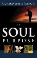 Cover for 'My Soul Purpose'
